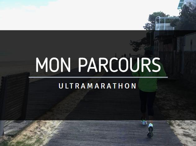 Mon parcours ultramarathon