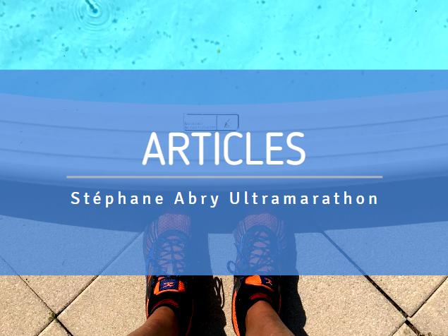 Articles Stéphane Abry Ultramarathon