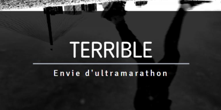 Terrible envie d'ultramarathon